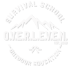 SURVIVAL SCHOOL O.V.E.R.L.E.V.E.N.